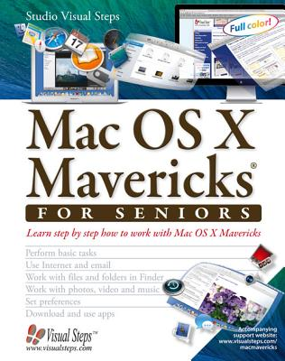 Image for Mac OS X Mavericks for Seniors: Learn Step by Step How to Work with Mac OS X Mavericks (Computer Books for Seniors series)