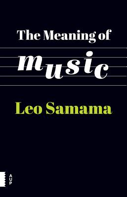The Meaning of Music, Samama, Leo