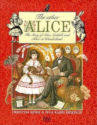 Image for Other Alice, Story of Alice Liddell and Alice in Wonderland