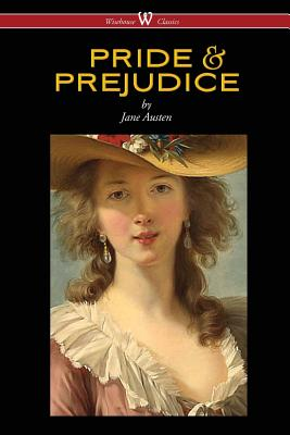 Pride and Prejudice (Wisehouse Classics - with Illustrations by H.M. Brock), Austen, Jane