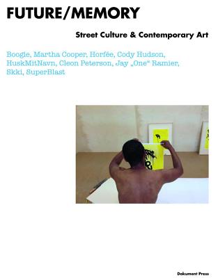 Image for FUTURE/MEMORY : STREET CULTURE & CONTEMP