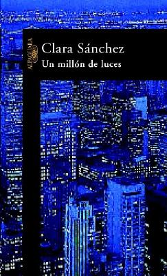 Un Millon de Luces (Spanish Edition), Sanchez, Clara