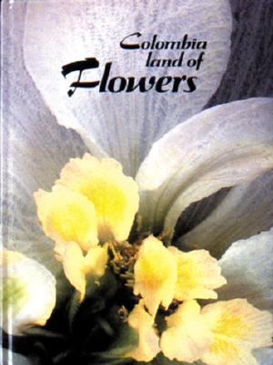 Image for Colombia tierra de Flores