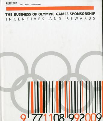 Image for The Business of Olympic Games Sponsorship: Incentives and Rewards