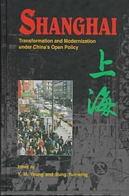 Image for Shanghai: Transformation and Modernization Under China's Open Policy