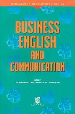 Image for Business English and Communication (Management Development Series)