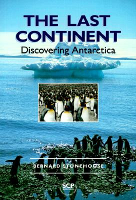Image for The Last Continent: Discovering Antarctica