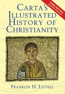 Carta's Illustrated History of Christianity, Franklin H. Littell