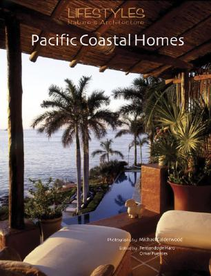 Image for Lifestyles Nature & Architecture: Pacific Coastal Homes (English and Spanish Edition)