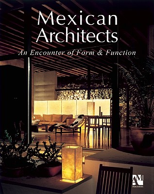 Image for Mexican Architects: Encounter of Form and Function (Houses) (English and Spanish Edition)