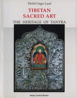 Image for Tibetan Sacred Art: The Heritage of Tantra (White Orchid Books)