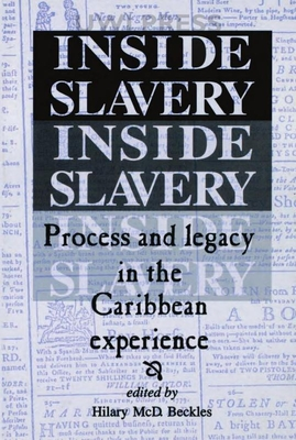 Image for Inside Slavery: Process and Legacy in the Caribbean Experience