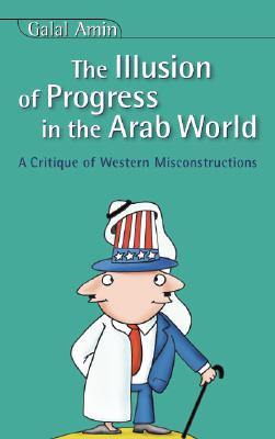 Image for ILLUSION OF PROGRESS IN THE ARAB WORLD