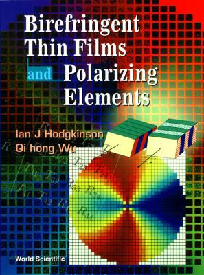 Image for BIREFRINGENT THIN FILMS AND POLARIZING ELEMENTS