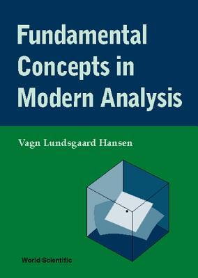 Fundamental Concepts in Modern Analysis, Hansen, Vagn Lundsgaard
