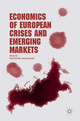 Image for Economics of European Crises and Emerging Markets
