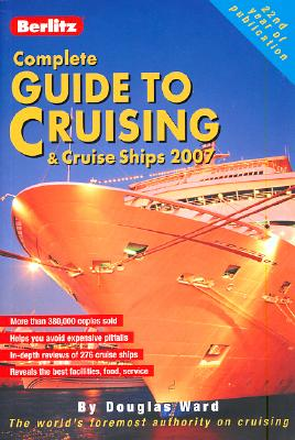 Image for Berlitz Complete Guide to Cruising & Cruise Ships (BERLITZ COMPLETE GUIDE TO CRUISING AND CRUISE SHIPS)