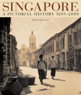Image for Singapore A Pictorial History 1819-2000