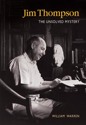 Image for JIM THOMPSON : THE UNSOLVED MYSTERY