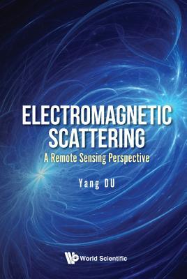 Electromagnetic Scattering, Du, Yang