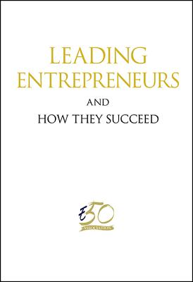 Leading Entrepreneurs and How They Succeed, Entreprise 50