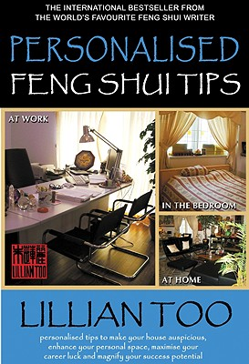 Personalized Feng Shui Tips, Lillian Too