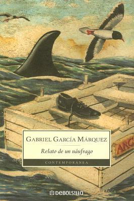 Image for Relato de un Naufrago / The Story of a Shipwrecked Sailor (Spanish Edition)