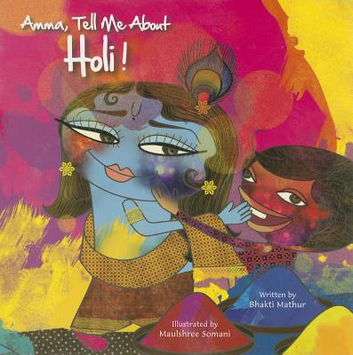 Image for Amma, Tell Me About Holi!