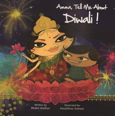 Image for Amma, Tell Me About Diwali!