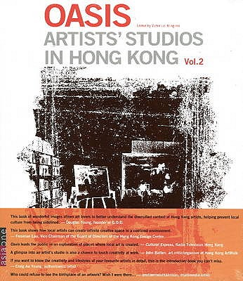 Oasis: v. 2: Artists' Studios in Hong Kong