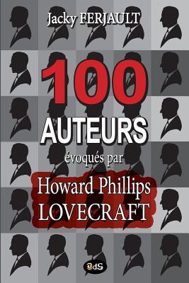 Image for 100 auteurs évoqués par Howard Phillips Lovecraft (Bulletin de l'Université de Miskatonic) (Volume 4) (French Edition)